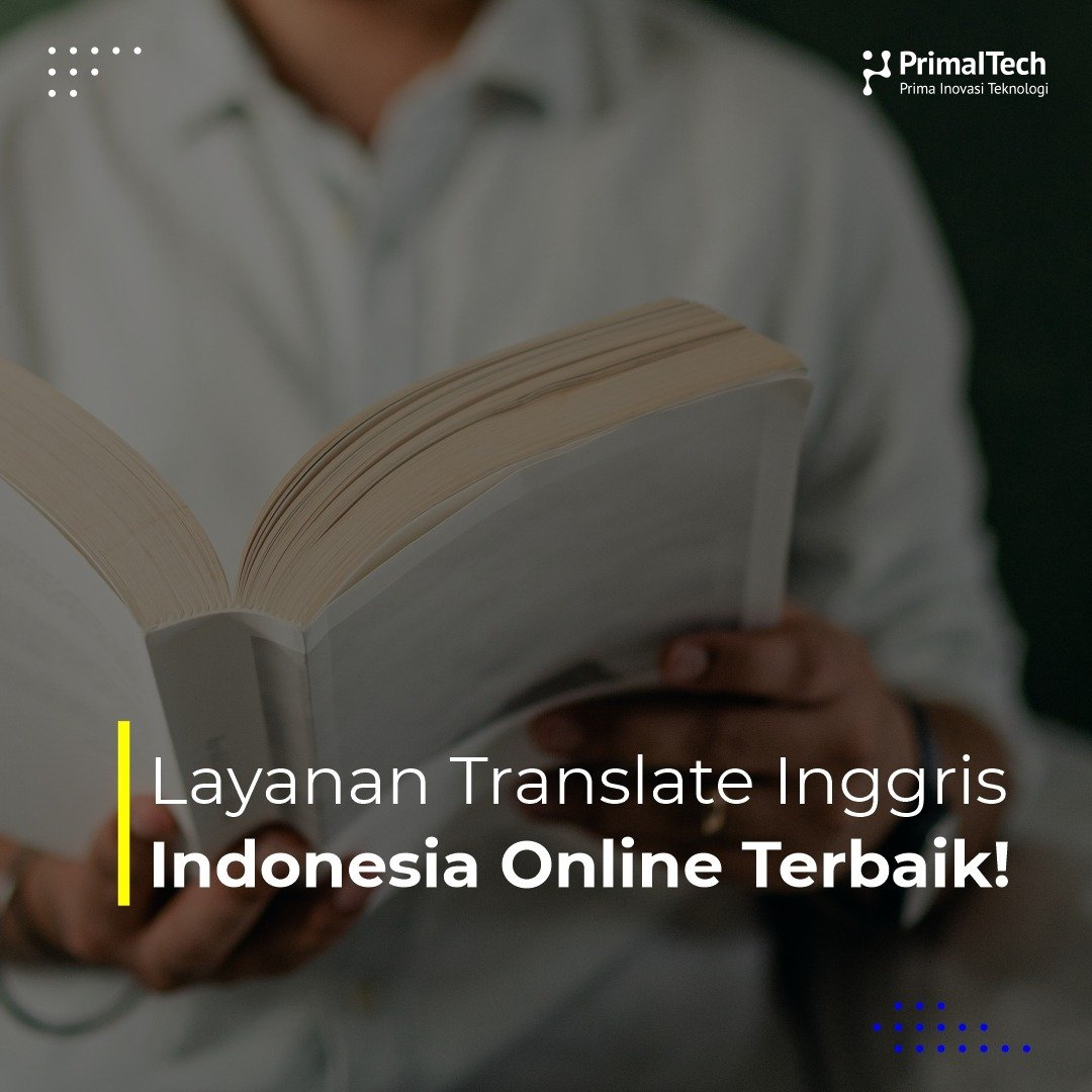 Layanan Translate Inggris-Indonesia Online Terbaik!