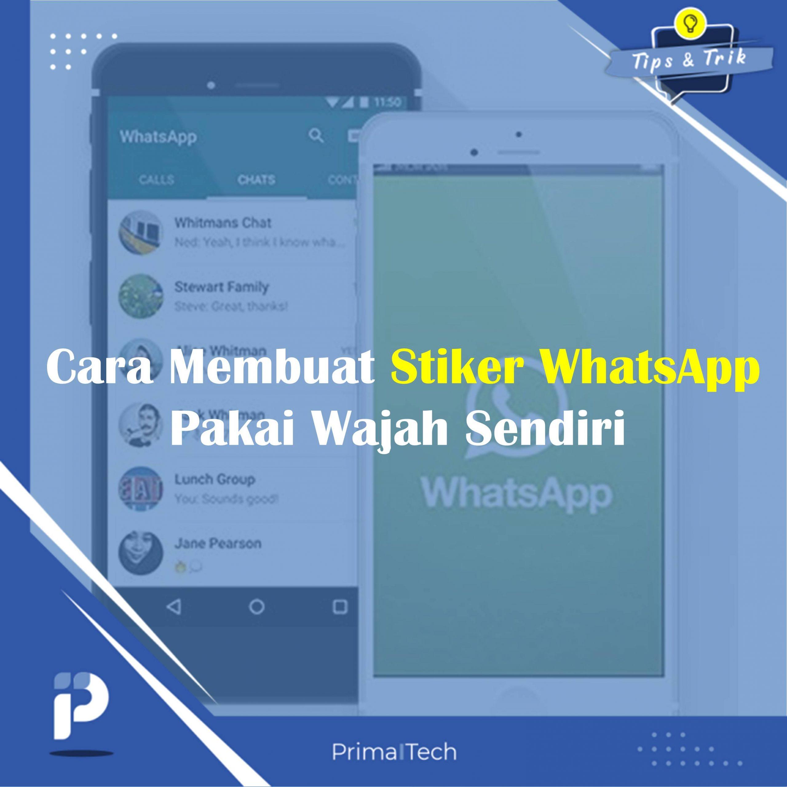 Cara Membuat Stiker WhatsApp Pakai Wajah Sendiri