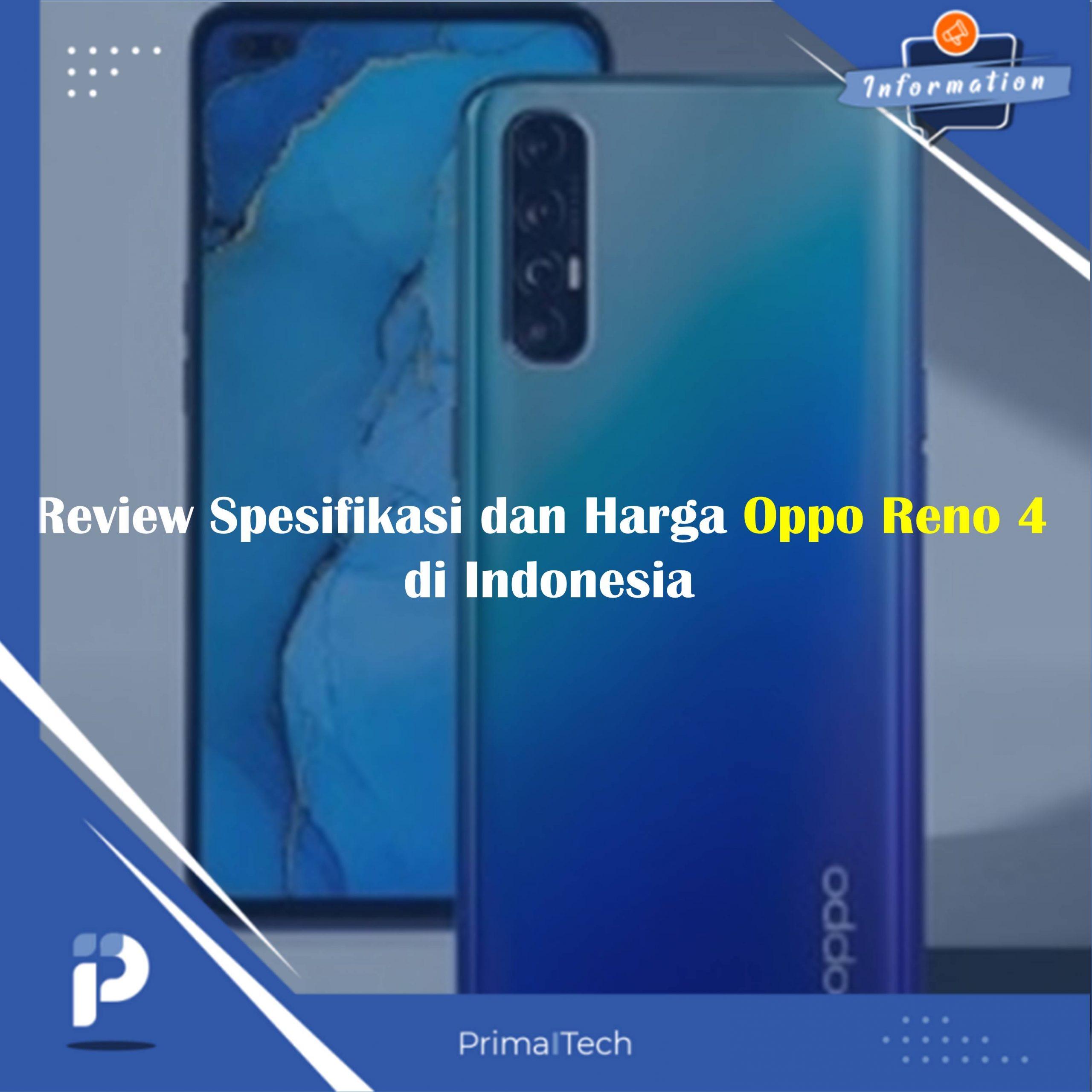 Review Spesifikasi dan Harga Oppo Reno 4 di Indonesia
